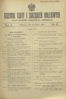 Dziennik Taryf i Zarządzeń Kolejowych : organ urzędowy Ministerstwa Komunikacji. R.10, nr 18 (29 kwietnia 1937)