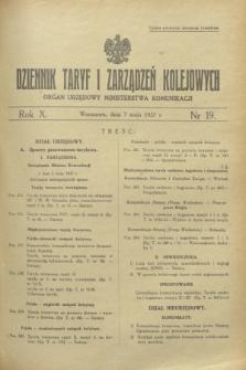 Dziennik Taryf i Zarządzeń Kolejowych : organ urzędowy Ministerstwa Komunikacji. R.10, nr 19 (7 maja 1937)