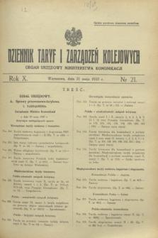 Dziennik Taryf i Zarządzeń Kolejowych : organ urzędowy Ministerstwa Komunikacji. R.10, nr 21 (21 maja 1937)