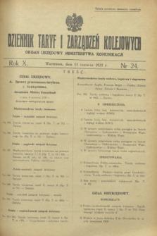 Dziennik Taryf i Zarządzeń Kolejowych : organ urzędowy Ministerstwa Komunikacji. R.10, nr 24 (11 czerwca 1937)