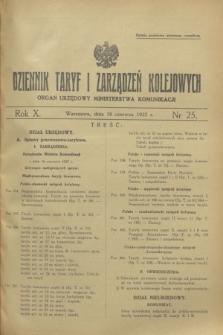 Dziennik Taryf i Zarządzeń Kolejowych : organ urzędowy Ministerstwa Komunikacji. R.10, nr 25 (18 czerwca 1937)