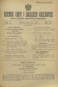 Dziennik Taryf i Zarządzeń Kolejowych : organ urzędowy Ministerstwa Komunikacji. R.10, nr 27 (2 lipca 1937)