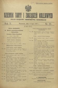 Dziennik Taryf i Zarządzeń Kolejowych : organ urzędowy Ministerstwa Komunikacji. R.10, nr 29 (15 lipca 1937)