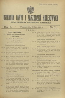Dziennik Taryf i Zarządzeń Kolejowych : organ urzędowy Ministerstwa Komunikacji. R.10, nr 31 (30 lipca 1937)