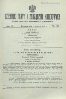 Dziennik Taryf i Zarządzeń Kolejowych : organ urzędowy Ministerstwa Komunikacji. R.10, nr 38 (14 września 1937)