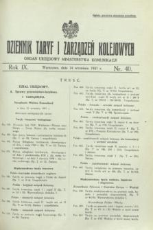 Dziennik Taryf i Zarządzeń Kolejowych : organ urzędowy Ministerstwa Komunikacji. R.9 [i.e.10], nr 40 (24 września 1937)