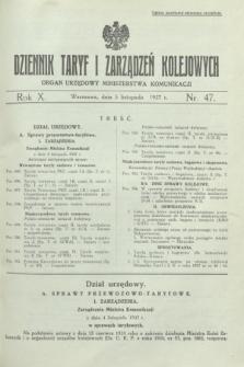 Dziennik Taryf i Zarządzeń Kolejowych : organ urzędowy Ministerstwa Komunikacji. R.10, nr 47 (5 listopada 1937)