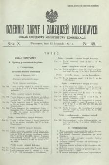 Dziennik Taryf i Zarządzeń Kolejowych : organ urzędowy Ministerstwa Komunikacji. R.10, nr 48 (12 listopada 1937)