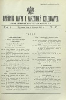 Dziennik Taryf i Zarządzeń Kolejowych : organ urzędowy Ministerstwa Komunikacji. R.10, nr 50 (26 listopada 1937)