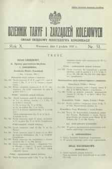 Dziennik Taryf i Zarządzeń Kolejowych : organ urzędowy Ministerstwa Komunikacji. R.10, nr 51 (3 grudnia 1937)