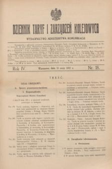 Dziennik Taryf i Zarządzeń Kolejowych : organ urzędowy Ministerstwa Komunikacji. R.4, nr 18 (16 maja 1931)
