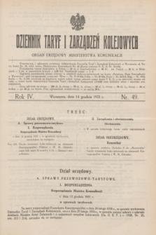 Dziennik Taryf i Zarządzeń Kolejowych : organ urzędowy Ministerstwa Komunikacji. R.4, nr 49 (14 grudnia 1931)