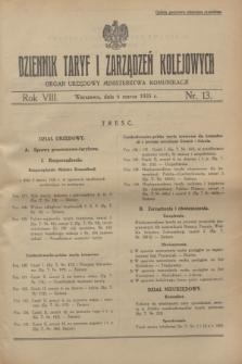 Dziennik Taryf i Zarządzeń Kolejowych : organ urzędowy Ministerstwa Komunikacji. R.8, nr 13 (6 marca 1935)
