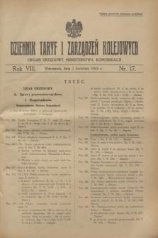 Dziennik Taryf i Zarządzeń Kolejowych : organ urzędowy Ministerstwa Komunikacji. R.8, nr 17 (1 kwietnia 1935) + zał.