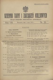Dziennik Taryf i Zarządzeń Kolejowych : organ urzędowy Ministerstwa Komunikacji. R.8, nr 20 (1 maja 1935)