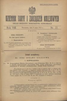Dziennik Taryf i Zarządzeń Kolejowych : organ urzędowy Ministerstwa Komunikacji. R.8, nr 22 (8 maja 1935)