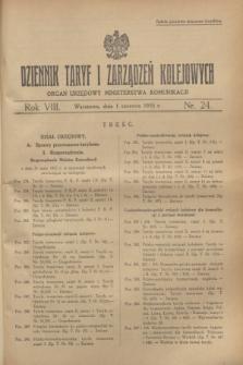 Dziennik Taryf i Zarządzeń Kolejowych : organ urzędowy Ministerstwa Komunikacji. R.8, nr 24 (1 czerwca 1935)