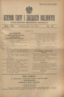 Dziennik Taryf i Zarządzeń Kolejowych : organ urzędowy Ministerstwa Komunikacji. R.8, nr 27 (1 lipca 1935)