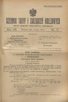 Dziennik Taryf i Zarządzeń Kolejowych : organ urzędowy Ministerstwa Komunikacji. R.8, nr 31 (3 sierpnia 1935)