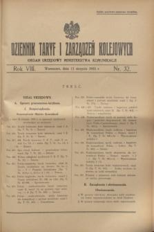Dziennik Taryf i Zarządzeń Kolejowych : organ urzędowy Ministerstwa Komunikacji. R.8, nr 32 (15 sierpnia 1935) + wkładka