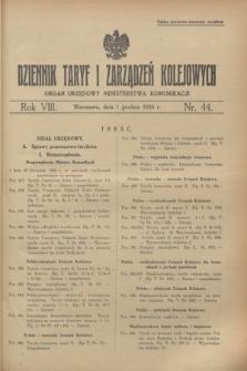Dziennik Taryf i Zarządzeń Kolejowych : organ urzędowy Ministerstwa Komunikacji. R.8, nr 44 (1 grudnia 1935) + wkładka