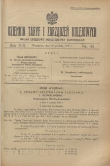 Dziennik Taryf i Zarządzeń Kolejowych : organ urzędowy Ministerstwa Komunikacji. R.8, nr 45 (10 grudnia 1935)
