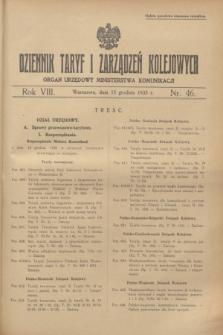 Dziennik Taryf i Zarządzeń Kolejowych : organ urzędowy Ministerstwa Komunikacji. R.8, nr 46 (15 grudnia 1935) + wkładka