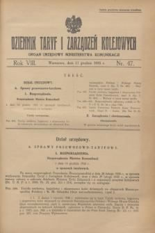 Dziennik Taryf i Zarządzeń Kolejowych : organ urzędowy Ministerstwa Komunikacji. R.8, nr 47 (17 grudnia 1935) + zał.