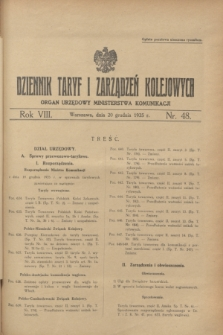 Dziennik Taryf i Zarządzeń Kolejowych : organ urzędowy Ministerstwa Komunikacji. R.8, nr 48 (20 grudnia 1935)