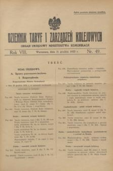 Dziennik Taryf i Zarządzeń Kolejowych : organ urzędowy Ministerstwa Komunikacji. R.8, nr 49 (31 grudnia 1935)