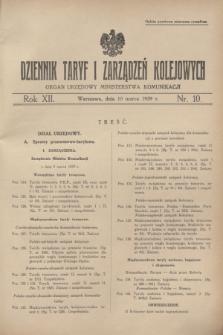 Dziennik Taryf i Zarządzeń Kolejowych : organ urzędowy Ministerstwa Komunikacji. R.12, nr 10 (10 marca 1939) + wkładka