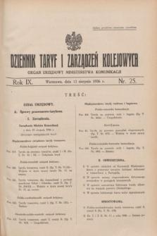 Dziennik Taryf i Zarządzeń Kolejowych : organ urzędowy Ministerstwa Komunikacji. R.9, nr 25 (13 sierpnia 1936)