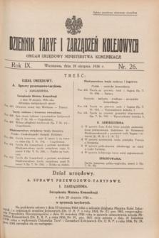 Dziennik Taryf i Zarządzeń Kolejowych : organ urzędowy Ministerstwa Komunikacji. R.9, nr 26 (20 sierpnia 1936)