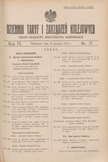 Dziennik Taryf i Zarządzeń Kolejowych : organ urzędowy Ministerstwa Komunikacji. R.9, nr 27 (27 sierpnia 1936)