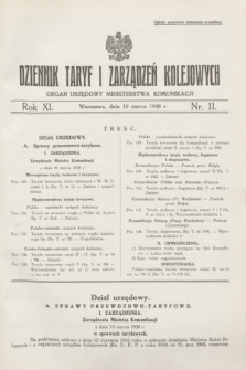 Dziennik Taryf i Zarządzeń Kolejowych : organ urzędowy Ministerstwa Komunikacji. R.11, nr 11 (10 marca 1938)