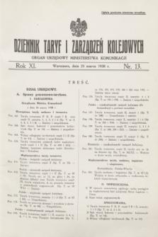 Dziennik Taryf i Zarządzeń Kolejowych : organ urzędowy Ministerstwa Komunikacji. R.11, nr 13 (25 marca 1938) + zał.