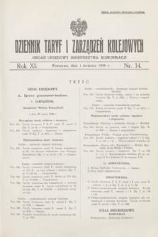 Dziennik Taryf i Zarządzeń Kolejowych : organ urzędowy Ministerstwa Komunikacji. R.11, nr 14 (1 kwietnia 1938)