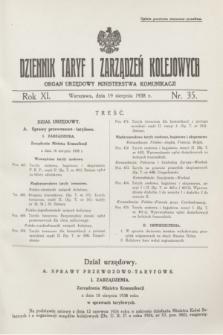 Dziennik Taryf i Zarządzeń Kolejowych : organ urzędowy Ministerstwa Komunikacji. R.11, nr 35 (19 sierpnia 1938)