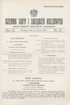 Dziennik Taryf i Zarządzeń Kolejowych : organ urzędowy Ministerstwa Komunikacji. R.11, nr 41 (29 września 1938)