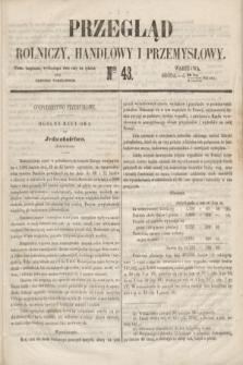 Przegląd Rolniczy, Handlowy i Przemysłowy : pismo bezpłatne, wychodzące dwa razy na tydzień przy Dzienniku Warszawskim. 1853, nr 43 (1 czerwca)