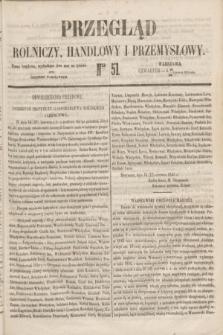 Przegląd Rolniczy, Handlowy i Przemysłowy : pismo bezpłatne, wychodzące dwa razy na tydzień przy Dzienniku Warszawskim. 1853, nr 51 (30 czerwca)