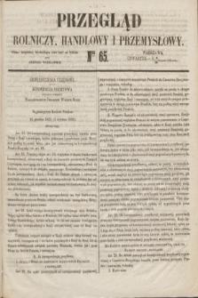 Przegląd Rolniczy, Handlowy i Przemysłowy : pismo bezpłatne, wychodzące dwa razy na tydzień przy Dzienniku Warszawskim. 1853, nr 65 (18 sierpnia)