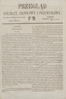 Przegląd Rolniczy, Handlowy i Przemysłowy : pismo bezpłatne, wychodzące dwa razy na tydzień przy Dzienniku Warszawskim. 1853, nr 76 (25 września)