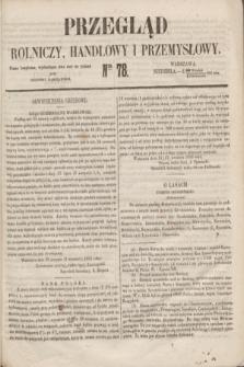 Przegląd Rolniczy, Handlowy i Przemysłowy : pismo bezpłatne, wychodzące dwa razy na tydzień przy Dzienniku Warszawskim. 1853, nr 78 (2 października)