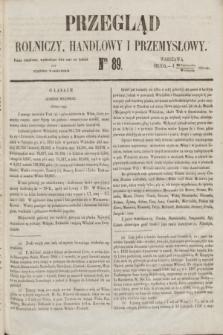 Przegląd Rolniczy, Handlowy i Przemysłowy : pismo bezpłatne, wychodzące dwa razy na tydzień przy Dzienniku Warszawskim. 1853, nr 89 (9 listopada)