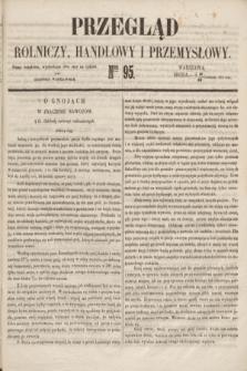 Przegląd Rolniczy, Handlowy i Przemysłowy : pismo bezpłatne, wychodzące dwa razy na tydzień przy Dzienniku Warszawskim. 1853, nr 95 (30 listopada)