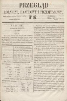 Przegląd Rolniczy, Handlowy i Przemysłowy : pismo bezpłatne, wychodzące dwa razy na tydzień przy Dzienniku Warszawskim. 1853, nr 97 (7 grudnia)