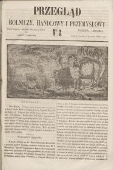 Przegląd Rolniczy, Handlowy i Przemysłowy : pismo bezpłatne, wychodzące dwa razy na tydzień przy Dzienniku Warszawskim. 1855, nr 2 (7 stycznia)