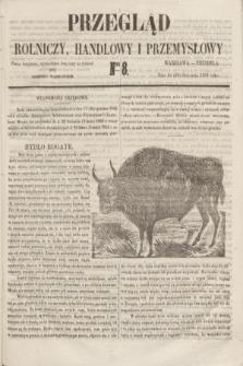 Przegląd Rolniczy, Handlowy i Przemysłowy : pismo bezpłatne, wychodzące dwa razy na tydzień przy Dzienniku Warszawskim. 1855, nr 8 (28 stycznia)