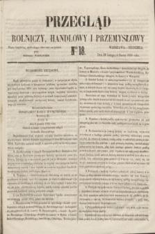 Przegląd Rolniczy, Handlowy i Przemysłowy : pismo bezpłatne, wychodzące dwa razy na tydzień przy Dzienniku Warszawskim. 1855, nr 18 (4 marca)